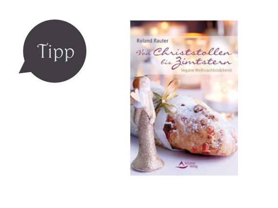 Von Christstollen bis Zimtstern – Vegane Weihnachtsbäckerei