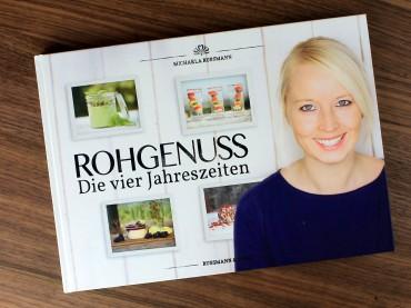 Rohvegan durchs ganze Jahr: ROHGENUSS – Die vier Jahreszeiten