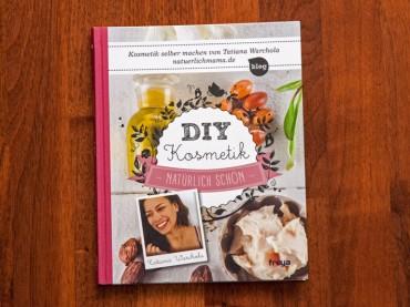 DIY Kosmetik – Natürlich schön