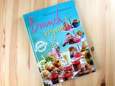 Brunch vegan! – Das vegane Kochbuch rund ums Brunchen