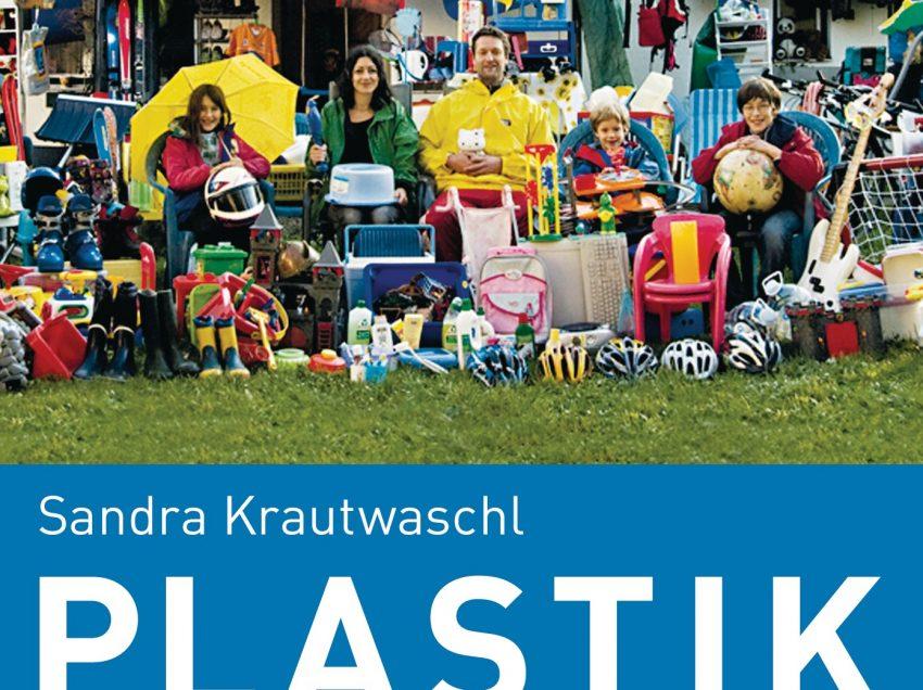 Plastikfreie Zone – Eine Familie gegen den Plastikwahn