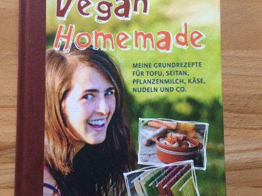 Vegan Homemade – Tofu, Seitan und Co. selber machen