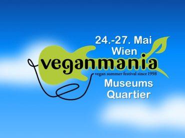 24. bis 27. Mai 2017: 20. Veganmania in Wien