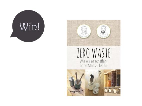 """Give-Away! Gewinnt zwei Mal """"Wie wir es schaffen, ohne Müll zu leben""""!"""