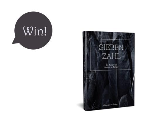 """Give-Away! Gewinnt 3 Mal den Roman """"Siebenzahl""""!"""