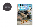 "Give-Away! Gewinnt das Kunstbuch ""ANIMAL UTOPIA""!"